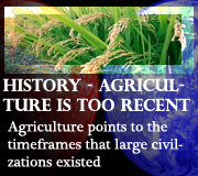 History – Agriculture is Too Recent