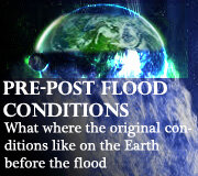 Noah's Flood – Pre-Flood Conditions