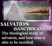 SOTERIOLOGY (SALVATION) – SANCTIFICATION