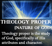 Attributes of God – Theology Proper – Gods Nature