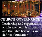 ECCLESIOLOGY – CHURCH GOVERNMENT
