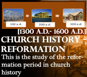 CHURCH TIME PERIOD 3 (Reformation)