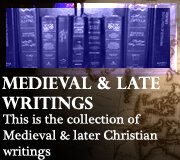 CHRISTIAN WRITINGS (Medieval and Late)