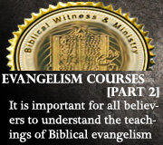 EVANGELISM COURSES (Part 2)